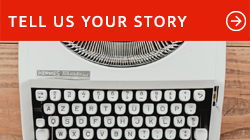 Tell us your story button